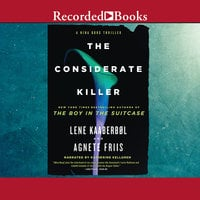 The Considerate Killer - Agnete Friis, Lene Kaaberbøl
