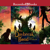 The Daybreak Bond - Megan Frazer Blakemore