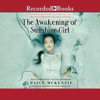 The Awakening of Sunshine Girl - Paige McKenzie,Alyssa Sheinmel
