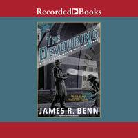 The Devouring - James R. Benn