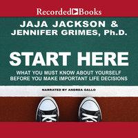 Start Here - Jennifer Grimes, Jaja Jackson