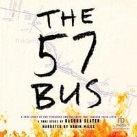 The 57 Bus - Dashka Slater