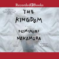The Kingdom - Fuminori Nakamura