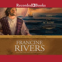 The Scribe - Francine Rivers