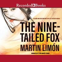 The Nine-Tailed Fox - Martin Limón