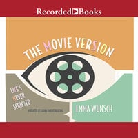 The Movie Version - Emma Wunsch