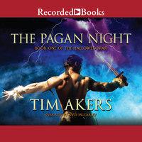 The Pagan Night - Tim Akers