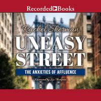 Uneasy Street - Rachel Sherman