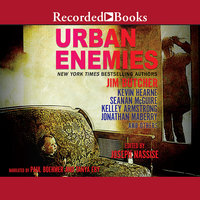Urban Enemies - Jonathan Maberry, Kelley Armstrong, Kevin Hearne, Seanan McGuire, Jim Butcher