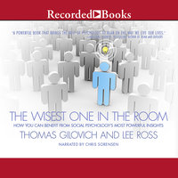 The Wisest One in the Room - Thomas Gilovich, Lee Ross