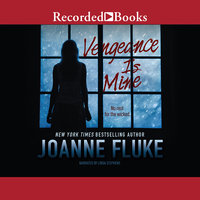 Vengeance Is Mine - Joanne Fluke