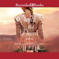 Until the Dawn - Elizabeth Camden
