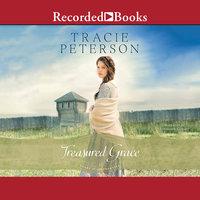 Treasured Grace - Tracie Peterson
