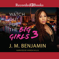 Watch Out for the Big Girls 3 - J.M. Benjamin