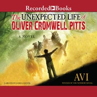 The Unexpected Life of Oliver Cromwell Pitts - Avi