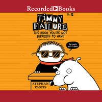 Timmy Failure - Stephan Pastis