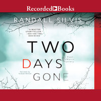 Two Days Gone - Randall Silvis