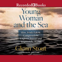 Young Woman and the Sea - Glenn Stout