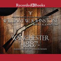Winchester 1887 - J.A. Johnstone,William W. Johnstone