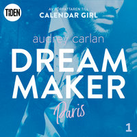 Dream Maker - Del 1: Paris - Audrey Carlan