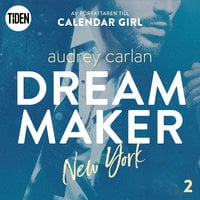 Dream Maker - Del 2: New York - Audrey Carlan