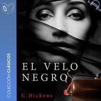 El velo negro - Dramatizado - Charles Dickens