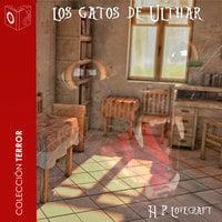 Los gatos de Ulthar - Dramatizado - H.P. Lovecraft