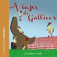 Los viajes de Gulliver - dramatizado - Jonathan Swift