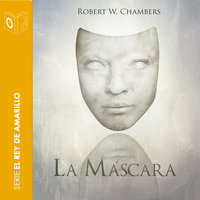 La máscara - Robert William Chambers