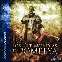 Los últimos días de Pompeya - Dramatizado - Edward Bulwer-Lytton