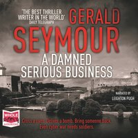 A Damned Serious Business - Gerald Seymour