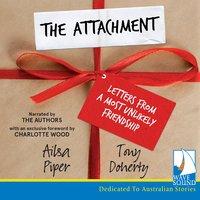The Attachment - Ailsa Piper, Tony Doherty