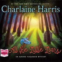All the Little Liars: Aurora Teagarden, Book 9 - Charlaine Harris