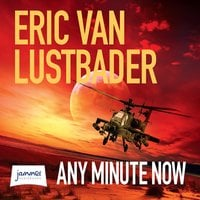 Any Minute Now - Eric Van Lustbader