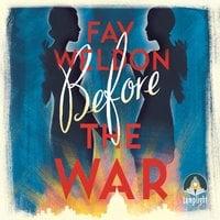 Before the War - Fay Weldon