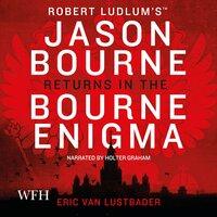 Bourne Enigma: Bourne, Book 13 - Eric Van Lustbader