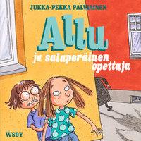Allu ja salaperäinen opettaja - Jukka-Pekka Palviainen