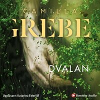 Dvalan - Camilla Grebe