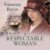 A Respectable Woman - Susanna Bavin