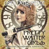 Pretty Waiter Girls - Greg Alldredge