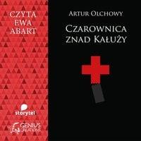 Czarownica znad Kałuży - Artur Olchowy