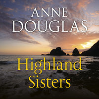 Highland Sisters - Anne Douglas