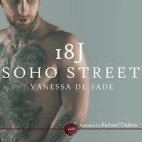 18J Soho Street - Vanessa de Sade
