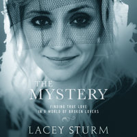 The Mystery - Lacey Sturm