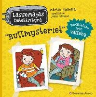 Bullmysteriet : Berättelser från Valleby - Martin Widmark