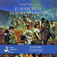Il marchese di Roccaverdina - Luigi Capuana