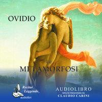 Le metamorfosi - Ovidio