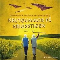Krutgummor på krigsstigen - Catharina Ingelman-Sundberg