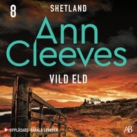 Vild eld - Ann Cleeves