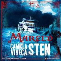 Mareld - Viveca Sten, Camilla Sten